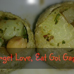 food golgappe quotes & sayings photography love